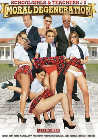 Schoolgirls And Teachers 3 Moral Degeneration from Alex Romero front cover