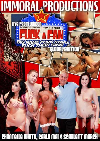 Fuck A Fan Global Edition London from Immoral Productions front cover