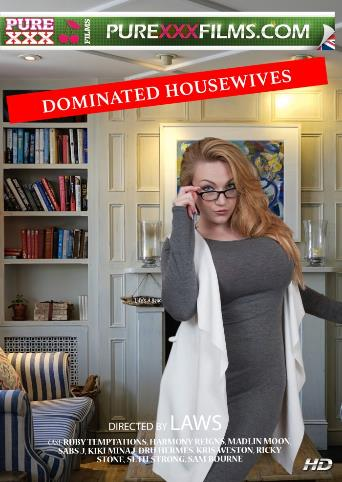 Dominated Housewives from Pure XXX Films front cover