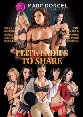 Elite Ladies To Share from Marc Dorcel front cover