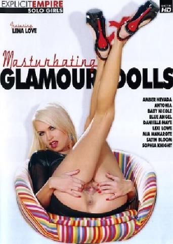 Masturbating Glamour Dolls