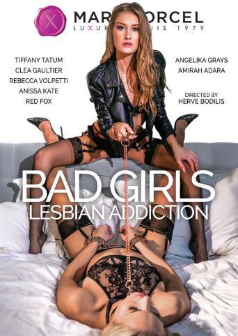 Bad Girls Lesbian Addiction